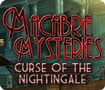Macabre Mysteries: Curse of the Nightingale For Mac