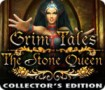Grim Tales: The Stone Queen Collector's Edition