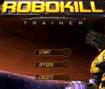Robokill Trainer