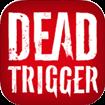 DEAD TRIGGER cho iOS