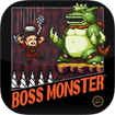 Boss Monster cho Android