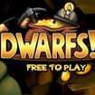 Dwarfs - F2P