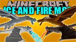 Ice and Fire Mod