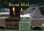 Booze Mod