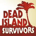 Dead Island: Survivors cho iOS
