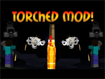 Torched Mod
