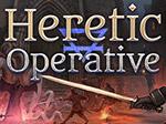 Heretic Operative
