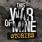 This War of Mine: Stories - Father's Promise cho iOS