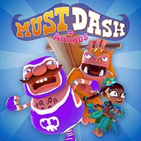 Must Dash Amigos