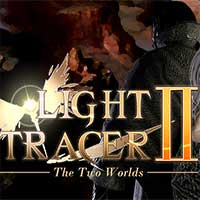 Light Tracer II: The Two Worlds