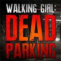 Walking Girl: Dead Parking