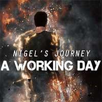 Nigel's Journey: A Working Day