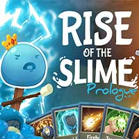 Rise of the Slime: Prologue