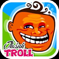 Ai Là Thánh Troll cho Android